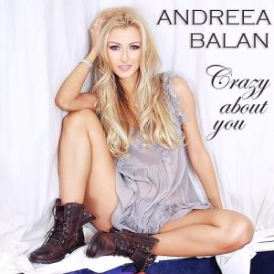 Andreea-Balan-Crazy-about-you1