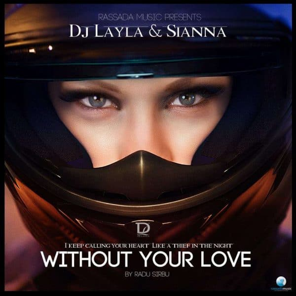 Dj Layla  Without Your Love